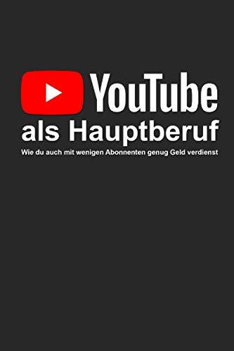 YouTube als Hauptberuf: Wie du auch mit wenigen Abonnenten genug Geld verdienst (Dennis Chris Schimmer) ✪